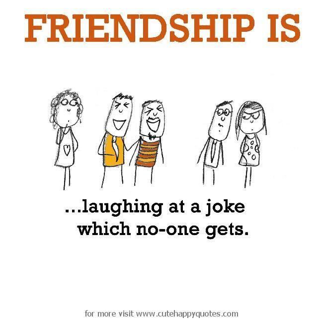 Friendship Quotes Jokes