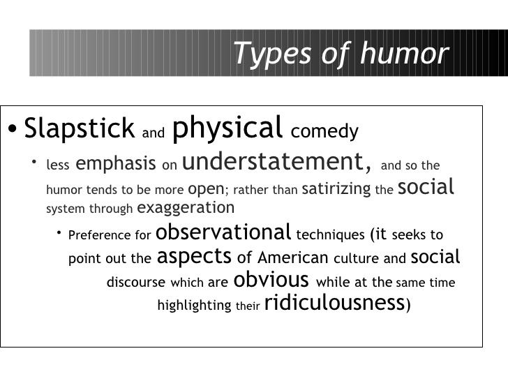 definition and classification of humor The categorization of what constitutes humour, as mentioned by jimmy carr in the bbc show qi - and also in atleast one of this standups, is that a joke is two stories disguised in one till the punchline is arrived at - the joke is phrased so as to be open to atleast two different interpretations.