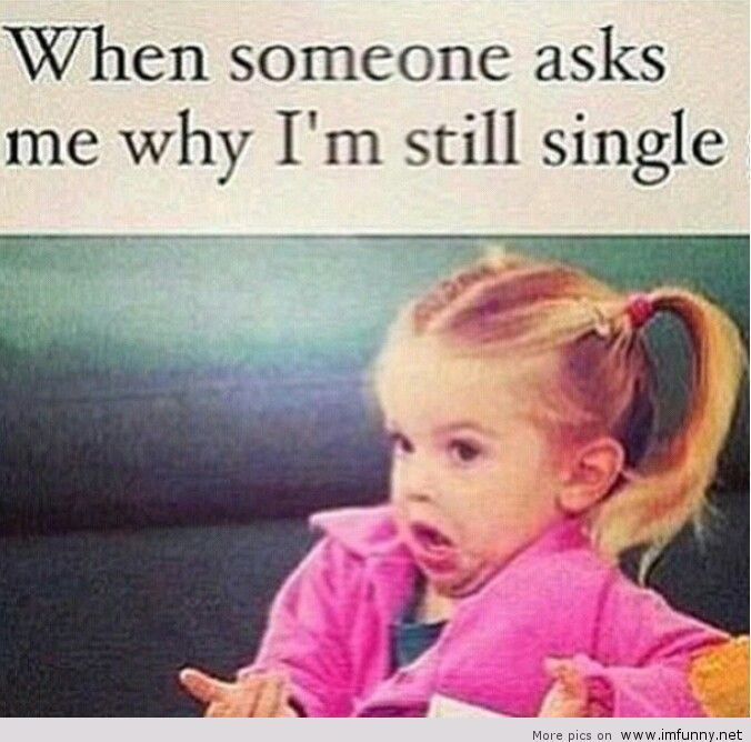 40 Memes That Every Single Girl Will Understand Funny Single