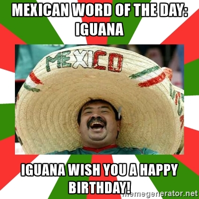 Mexican Birthday Jokes