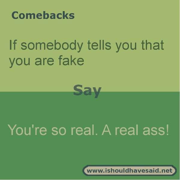 Comebacks to short Jokes