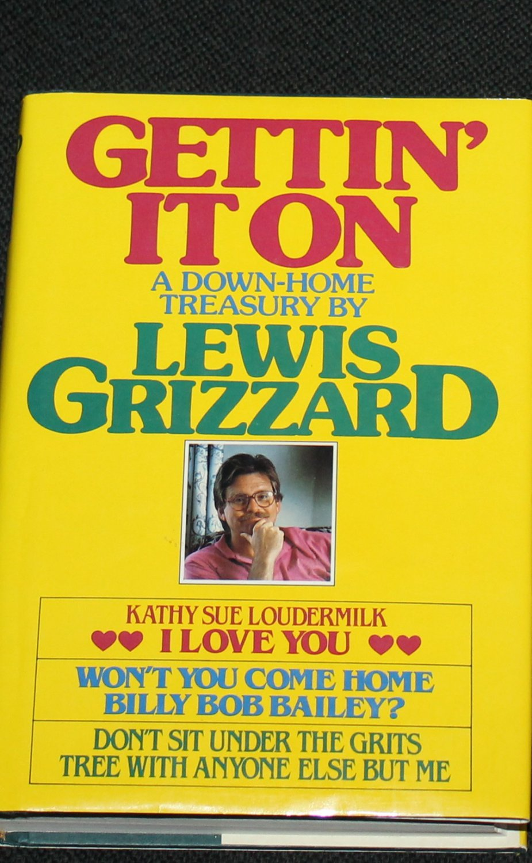 lewis grizzard essay Hawes publications wwwhawescom uifofxzpslujnftcftutfmmfsmjtu this week december 31, 1989 fiction last week weeks on list 1 daddy, by danielle steel.
