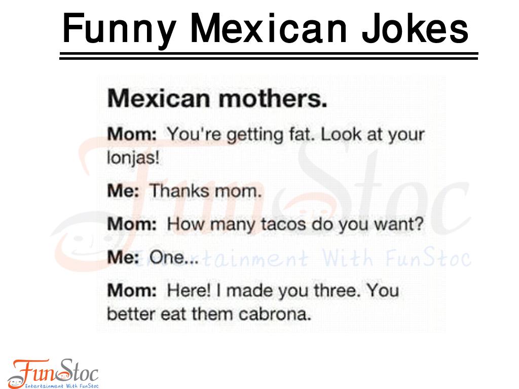 Mexican mom Jokes