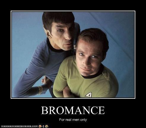 Bromance sayings