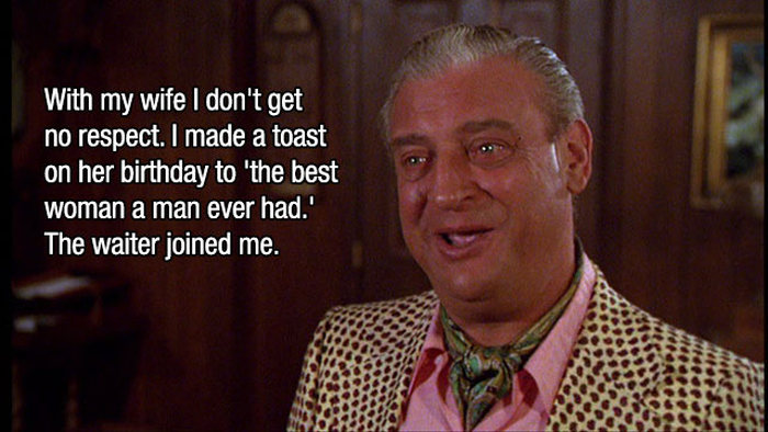 Rodney Dangerfield No Respect Jokes