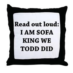 Im Sofa King We Todd Did Jokes