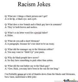 racist black and mexican jokes